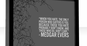 Medgar Evers Quotes When You Hate Clinic