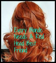 blond needs a red head best friend more ginger and blonde friends ...
