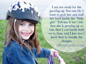 Confessions of a mom: I am not ready for the growing up