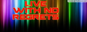 live_with_no_regrets-47114.jpg?i