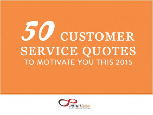 50 Customer Service Quotes to Motivate You for 2015
