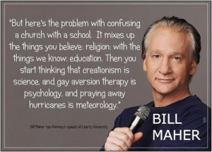 Bill Maher on church and school