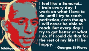 Georges St-Pierre on being a Samurai