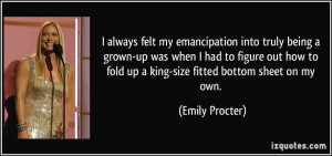 More Emily Procter Quotes