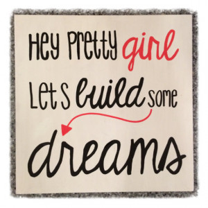 Country Quote Wall Decor: Hey Pretty Girl