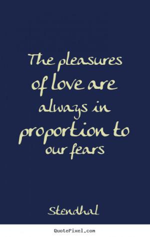 Love Quotes Pleasure Lasts