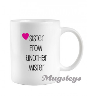 ... Sisters, Sister from another mister, funny Novelty Sorority Girl Gift