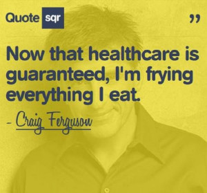 Health, quotes, sayings, healthcare, funny quote