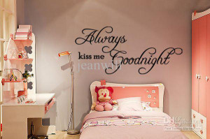 Always kiss me goodnight Wall Quote Decal Kids Room Nursey Lettering ...