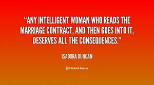 Back > Gallery For > Intelligent Women Quotes