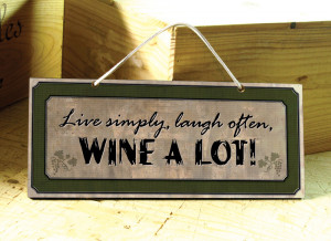 wall signs with wine sayings browse the slideshow to see all sayings ...