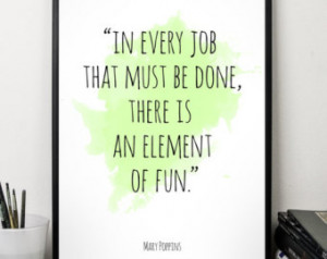 In every job ... , Disney poster, Mary Poppins Quote, Watercolor ...