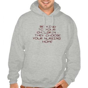 Nursing Home Funny Sayings on Shirts Humor