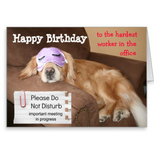 Funny Golden Retriever CoWorker Office Birthday Greeting Card