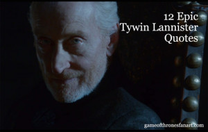 15 Epic Tywin Lannister Quotes