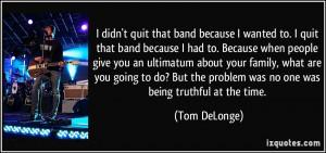 More Tom DeLonge Quotes