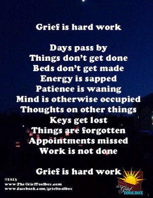 ... hard work. Take the time that you need, be gentle and kind to yourself