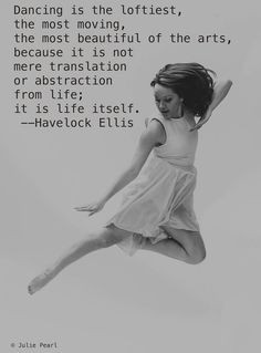 Inspirational Quotes About Dance Teachers ~ Dance on Pinterest | 111 ...