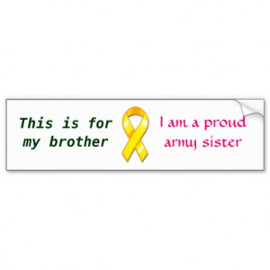 Proud Army Sister Quotes Proud army sister bumper