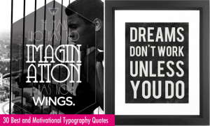 ... Motivational Typography Quotes Design Examples for your inspiration
