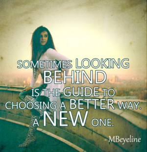 Smart, quotes, sayings, looking behind, life, better way