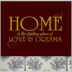 Home is the starting.....Family Wall Quotes Words Sayings Lettering ...