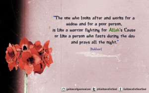 and for a poor person, is like a warrior fighting for Allah's Cause ...