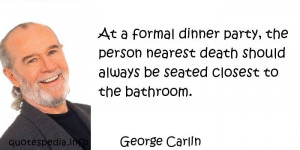 ... - Quotes About Death - At a formal dinner party - quotespedia.info