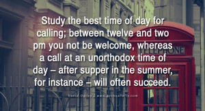 Study the best time of day for calling; between twelve and two pm you ...