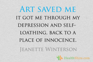 Art saved me; it got me through my depression and self-loathing, back ...