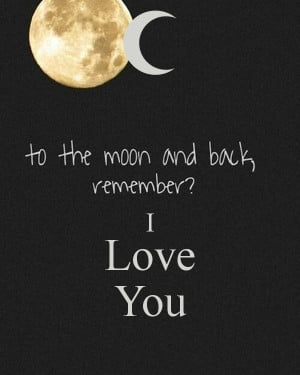 to the moon and back I love you - by JMK