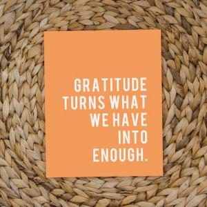 Gratitude Inspirational Quote -- Digital File -- 8x10