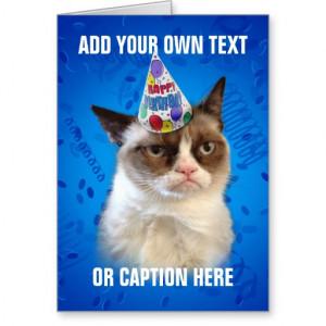 Grumpy Cat Birthday Quotes...