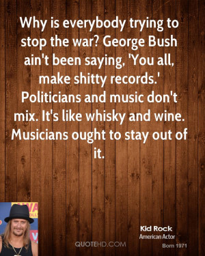 Kid Rock Quotes