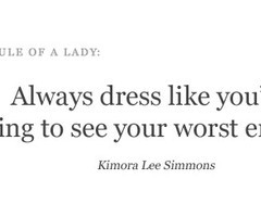 Dress to Impress / Perfect Quotes