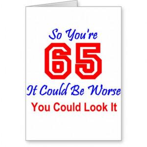 Fun 65th Birthday Greeting Cards