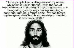 White Jesus modeled on Cesare Borgia?