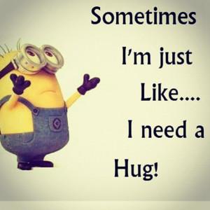 160362-I-Need-A-Hug.jpg