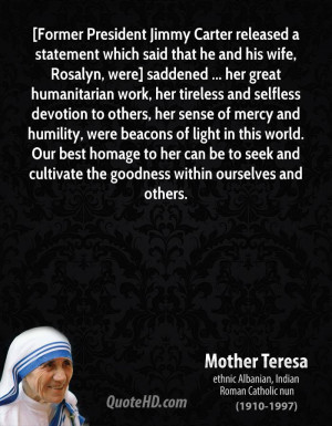 ... mercy and humility, were beacons of light in this world. Our best