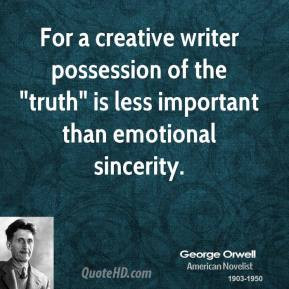 For a creative writer possession of the