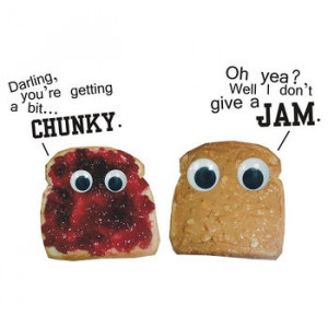 ... should start a whole board of JUST Peanut Butter and Jelly humor