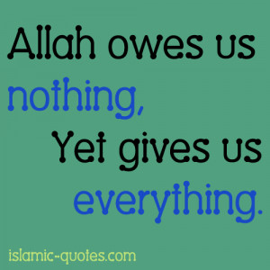 Allah owes us nothing