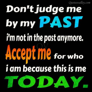 Don T Judge Me Or My Life Quotes
