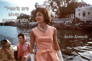 jackie kennedy pearl quote