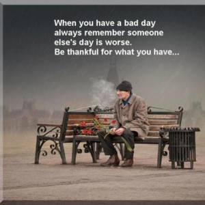 Had a bad day
