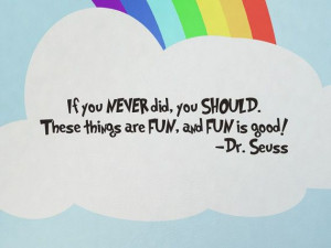 Dr Seuss Wall Decal Sticker If you Never did you should Kids Room ...