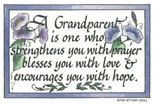 grandparent is one who strength you to prayer