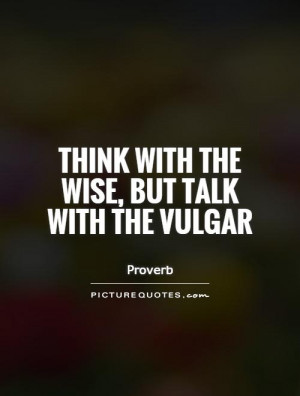 Wise Quotes Proverb Quotes