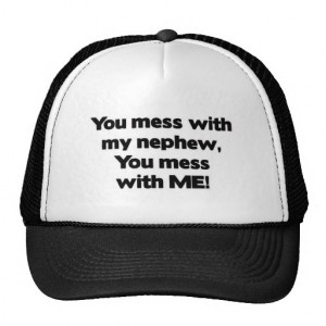 Don't Mess with My Nephew Mesh Hat