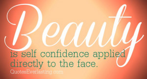 beauty-is-self-confidence-applied-directly-to-the-face